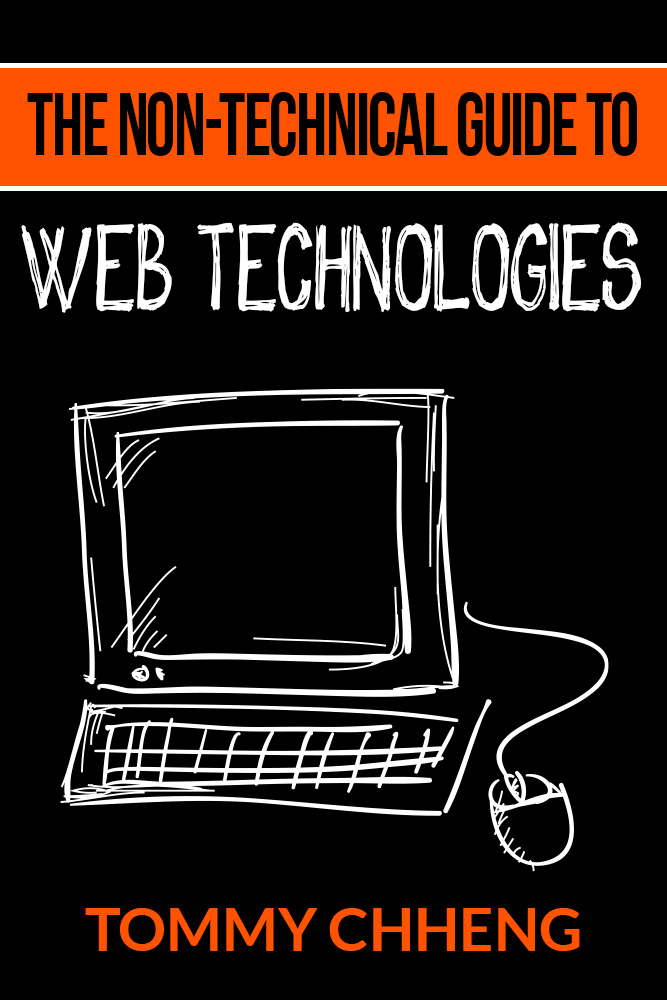 Non-Technical Guide to Web Technologies
